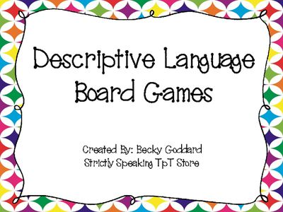 Descriptive+Language+Board+Games+from+StrictlySpeaking+on+TeachersNotebook.com+-++(4+pages)++-+Two+board+games+that+focus+on+expressive+language+skills+through+descriptive+language+and+comparing/contrasting+items.