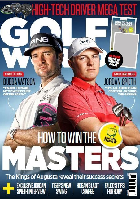 In this month's issue of Golf World get your free 84-page travel magazine - Golf Escapes. The kings of Augusta reveal their success secrets, exclusive Jordan Spieth interview, Faldo's tips for Rory & Hogan's last charge. Plus high-tech driver mega test