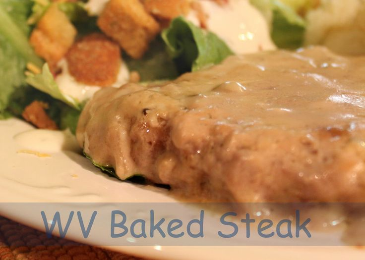 Simple baked steak:  inexpensive tenderized steaks are quickly browned in a skillet, covered in a light and simple mushroom gravy and baked low and slow.  They are flavorful and super tender.