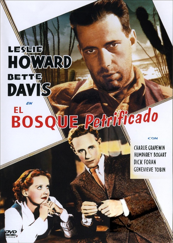 El bosque petrificado (1936) EEUU. Dir: Archie Mayo. Drama. Cine negro. Mafia…