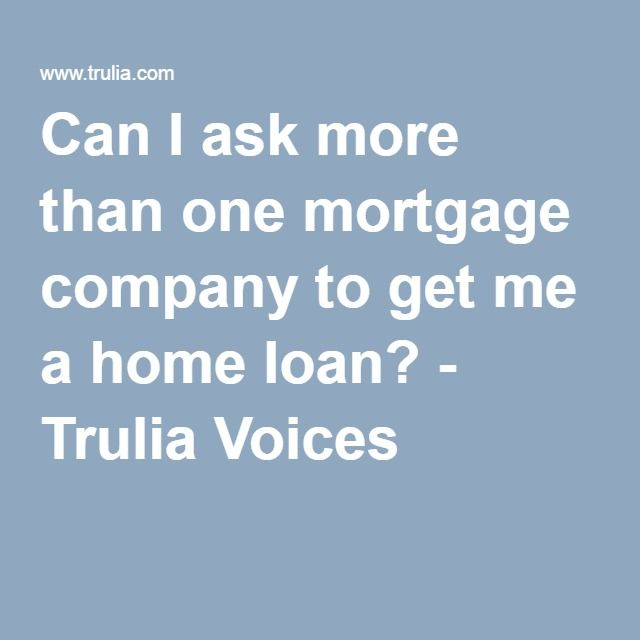 "Trulia Voices - The short answer is ""YES! And you should!"" As long as you apply within a thirty day timeframe, you can apply for multiple lenders and have it count as ONE total inquiry on your credit report, under Federal law. The regulation is designed so you can shop for the best deal. But compare origination fees, as well as interest rates. If you pay a higher origination fee or points up front, you may get a lower rate, but if your circumstances show you may need to relocate or move in a…"