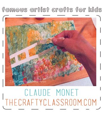 Monet Craft for Kids. Teaching children about the great artists. From The Crafty Classroom blog.
