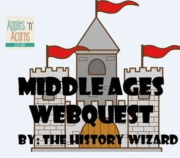 Middle Ages Webquest:  Students will gain basic knowledge about the Middle Ages by completing an internet-based worksheet. The Middle Ages Webquest uses a great website that allows students to get a better understanding of daily life in the Middle Ages.