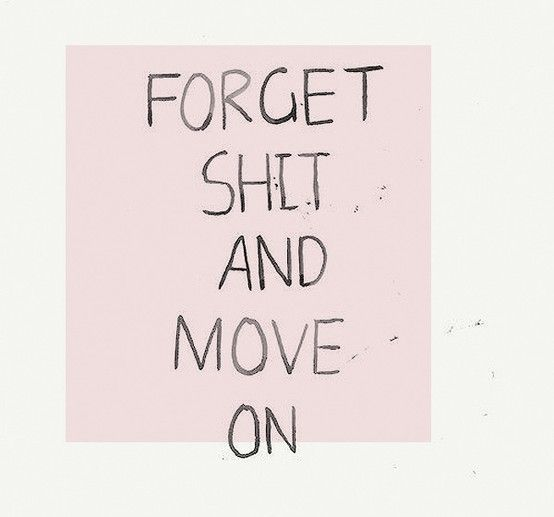 remember to forget!!!