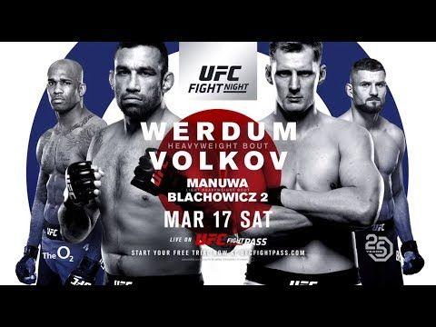 UFC Fight Night: Werdum vs Volkov - MAR 17 SAT