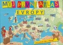 ŠTĚPÁNEK, Vít : Můj první atlas Evropy, aneb, Putování Vítka a Štěpánky | Městská knihovna v Praze
