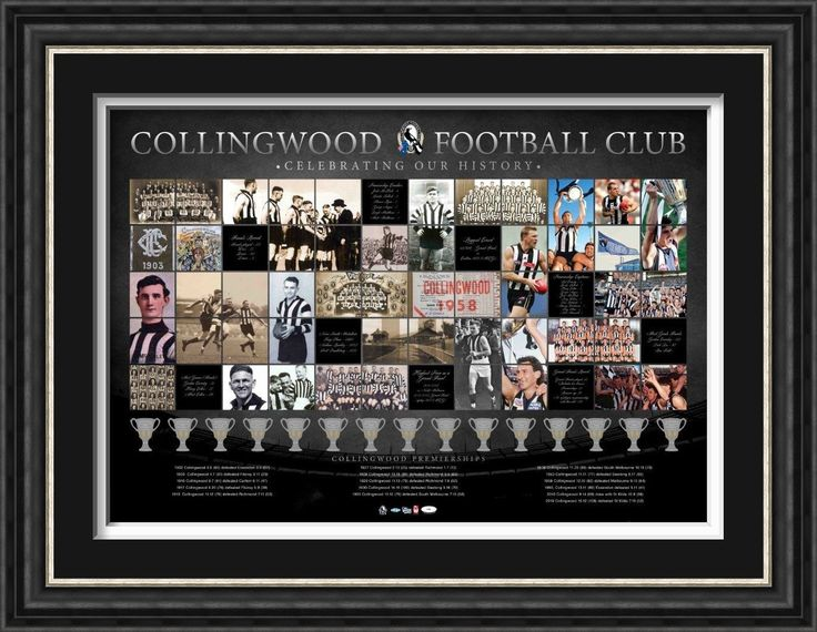 COLLINGWOOD FOOTBALL CLUB PREMIERSHIP HISTORY  This exclusive Collingwood Football Club Premiership history framed sportsprint features images from all 15 Premierships. Limited in edition and accompanied with a certificate of authenticity.  Commemorates all of Collingwood Football Clubs 15 Premierships Limited in edtion to 1000 units only Approx size 1000mm x 700mm Licensed by the AFL Presented in a deluxe timber frame