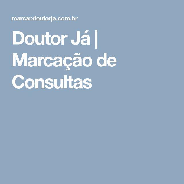Doutor Já   Marcação de Consultas
