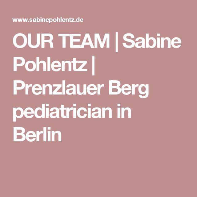 OUR TEAM | Sabine Pohlentz | Prenzlauer Berg pediatrician in Berlin