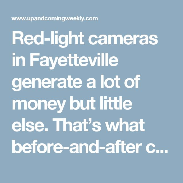 Red-light cameras in Fayetteville generate a lot of money but little else. That's what before-and-after comparative data indicates. American Traffic Solutions is under contract with the city of Fayetteville to enforce red-light cameras at more than 20 busy intersections. Nationally, from 2011-15, an average of 719 people died each year in red-light-running crashes, according to ATS. Fayetteville installed the initial 10 red-light traffic cameras in July 2015. There have been no fatal…