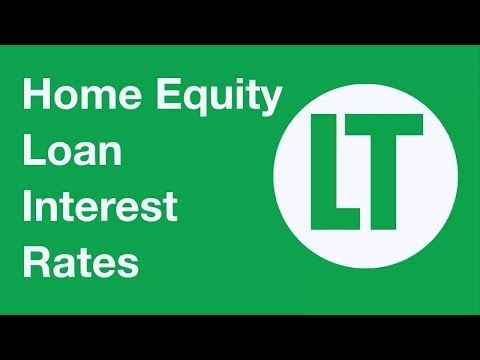 Home Equity Interest Rates Loan Interest Rates Home Equity Loan Home Equity