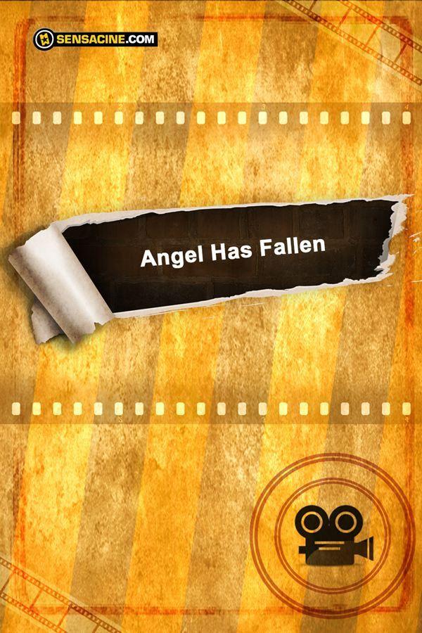 Ver Angel Has Fallen Pelicula Completa Online Descargar Angel Has Fallen Pelicula Completa En Español Latino Angel Has Fallen Trailer Español Angel Has Falle