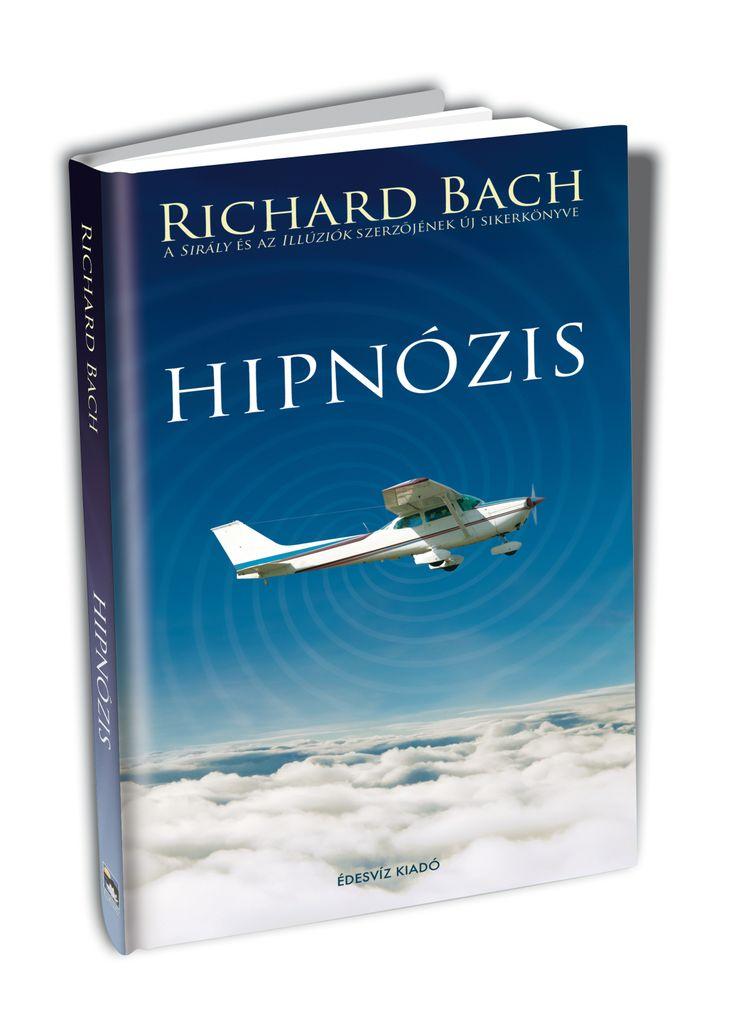 RICHARD BACH: HIPNÓZIS   Bach lenyűgöző története a valóság és a szuggesztió bonyolult viszonyáról szól. A hipnózis és a képzelet jelenti számára az eszközt, amelyek segítségével elmagyarázza, hogyan is működik a világ - szerinte ugyanis a hipnózis és a Vonzás Törvénye egy és ugyanaz.