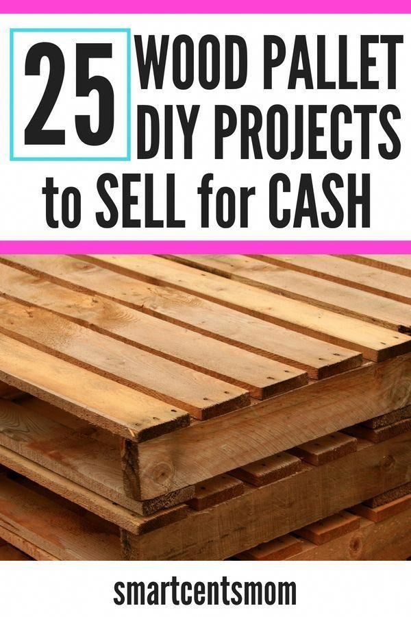 Stay At Home Mom Jobs Ideas: Pallet Wood Projects That Sell
