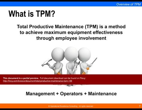 total productivity maintenance project As a result of this, we started to implement a total productive maintenance system (tpm) results over the first nine months of the project, cost reductions totalled us$65 million.