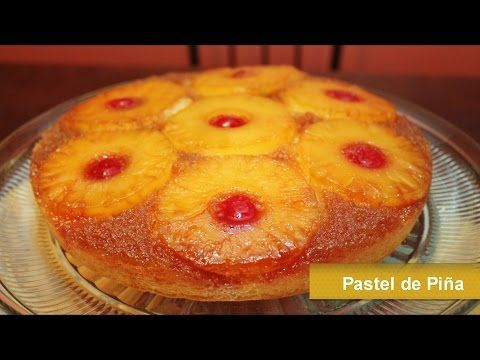 PASTEL DE PIÑA - VOLTEADO DE PIÑA - Pineapple Upside Down Cake - YouTube