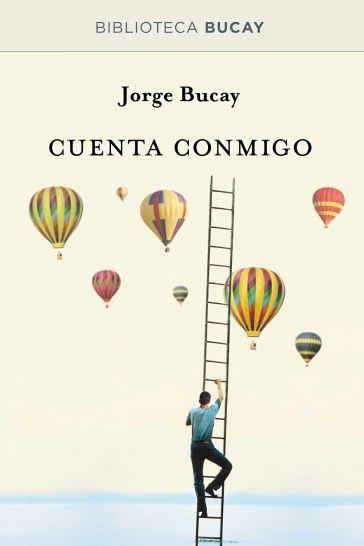 Cuenta conmigo http://www.todostusebooks.es/cuenta-conmigo.html Jorge Bucay