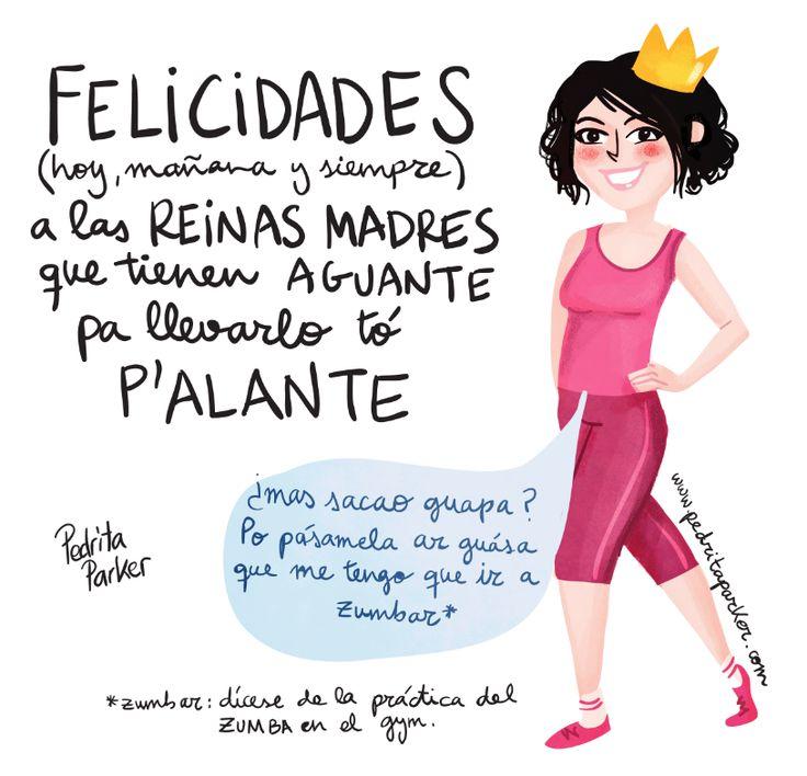 """Feliz día de la Madre"" by Pedrita Parker #ilustracion #pedritaparker #reinapecas #reinamadre #frases #humor #diadelamadre"
