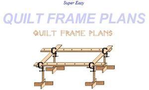 Free Quilt Frame Plans | FREE: :+: Quilt Frame Plans :+: - SUPER EASY!