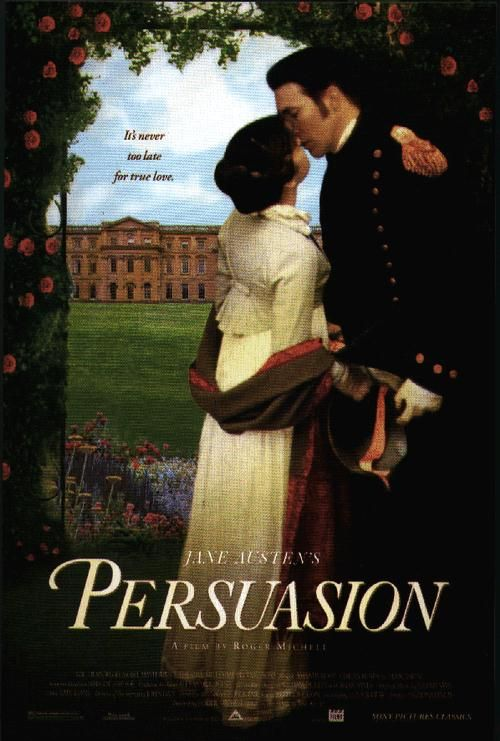 Persuasion - another fabulous adaptation of a Jane Austen novel. So many wonderful subtleties in the performances given by the leads in this film. My favourite portrayals of Anne and Captain Wentworth ever!