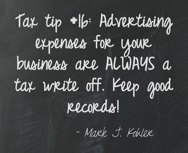 Tax tip #16: Expenses in promoting your business can be written off your taxes.