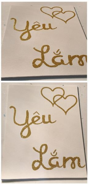 """DIY Canvas-board art. Supplies used: canvas-board, Silhouette double sided adhesive, and glitter. Double sided adhesive cut with my Cameo and then adhered to the canvas board. Glitter sprinkled on top until all the adhesive was covered. Glitter stuck very well to the adhesive, but I wanted a nice shiny finish so I sprayed the final piece with any acrylic sealant. """"Yeu lam"""" means """"love you"""" in Vietnamese and my husband is Vietnamese, I thought that would be better than """"love you"""" in English."""