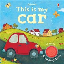 this is my car an irresistible book with a button to press to make the car