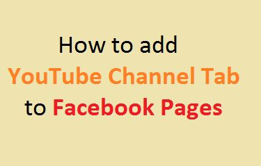 How to add YouTube Channel Tab to Facebook Pages