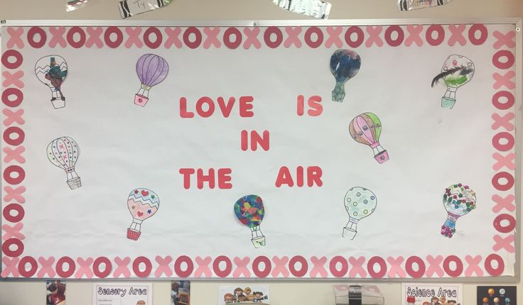 February bulletin board for prek! #valentines #day #bulletin #board #idea #prek #love #is #in #the #air #hot #air #balloons #take #home #project #decorate #own #balloon #xoxo #border #red #pink #white #teacher #ideas #preschool #February #month #of #love #valentinesday #bulletinboard #cute #loveydovey #kidcrafts #crafty