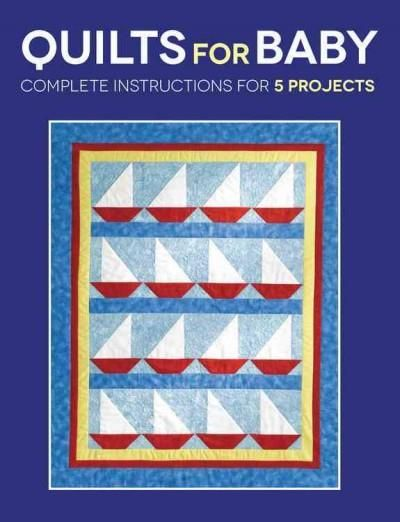Choose from among five fresh designs to create a perfect quilt for the sweet baby in your life. Baby quilts are irresistible projects. They're fun to create and, if made well, can last to cuddle gener