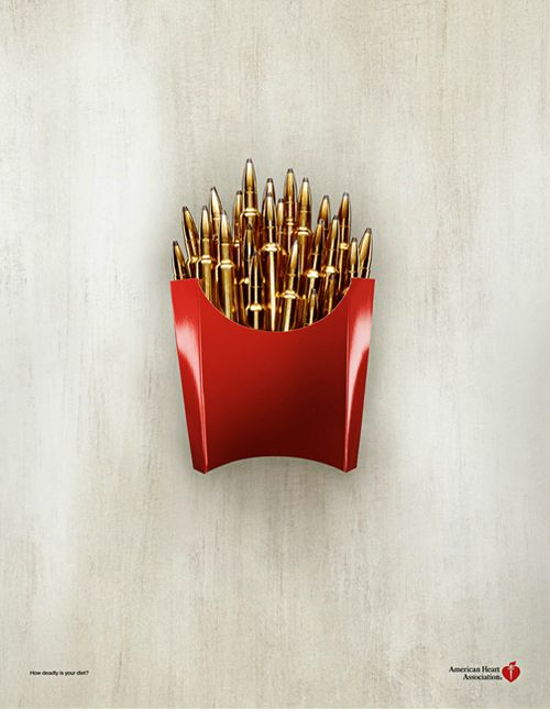 Killer Fries by Greg Slater  This poster for the American Heart Association is as effective in transmitting its message without a single word as it is beautiful.