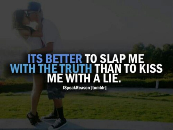 Slap me with the truth | Sarcasm and Quotes I