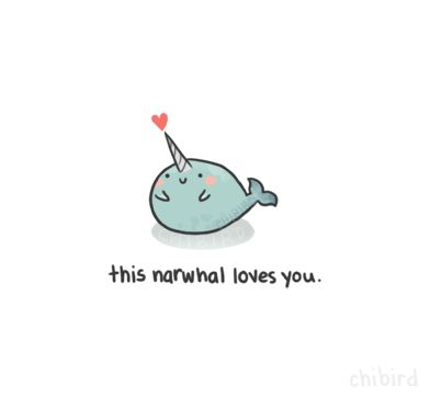 Because this narwhal believes in unconditional love, no matter who you are. 3