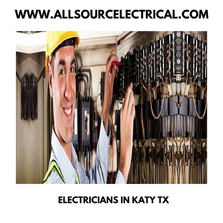 Pin on Electricians in Katy TX