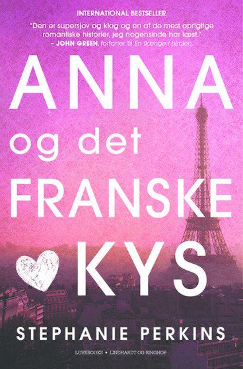 Anna og det franske kys af Stephanie Perkins Start: 3/2-16, slut: 4/2-16