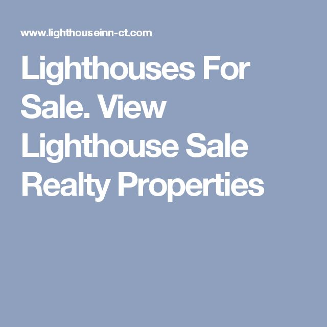 Lighthouses For Sale. View Lighthouse Sale Realty Properties