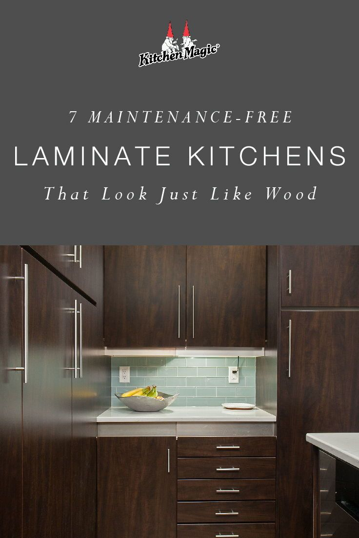 7 Maintenance Free Laminate Kitchens That Look Just Like Wood Laminate Kitchen Laminate Cabinets Kitchen Cabinets
