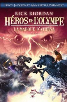 Héros de l'Olympe 3 : La marque d'Athéna