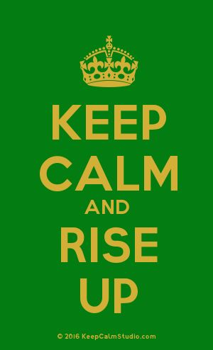[Crown] Keep Calm And Rise Up