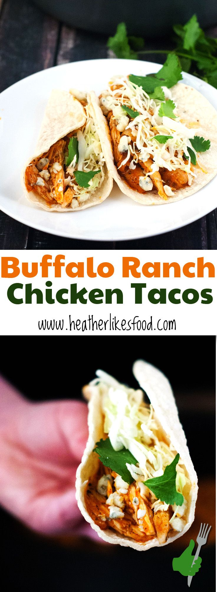 Buffalo Ranch Chicken Tacos from Heather Likes Food. If you're a fan of buffalo chicken these tacos are a must try! #ad #FosterFarmsFresh