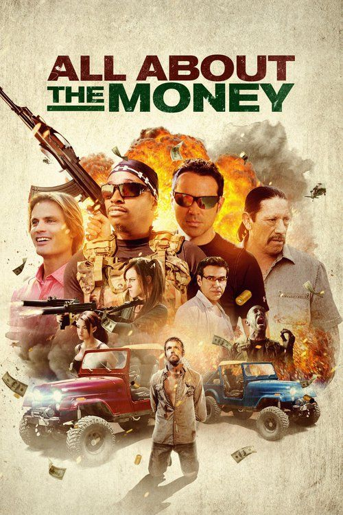 Watch All About the Money (2017) Full Movie Online Free