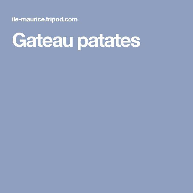 Gateau patates