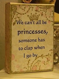 Love it!!: Sayings, Girl, Quotes, Stuff, Funny, So True, Things, Princesses