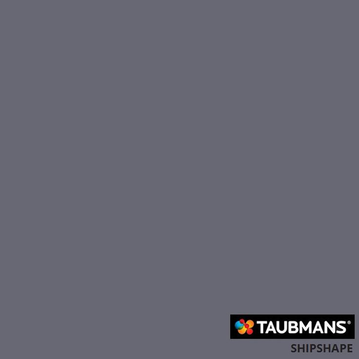 #Taubmanscolour #shipshape