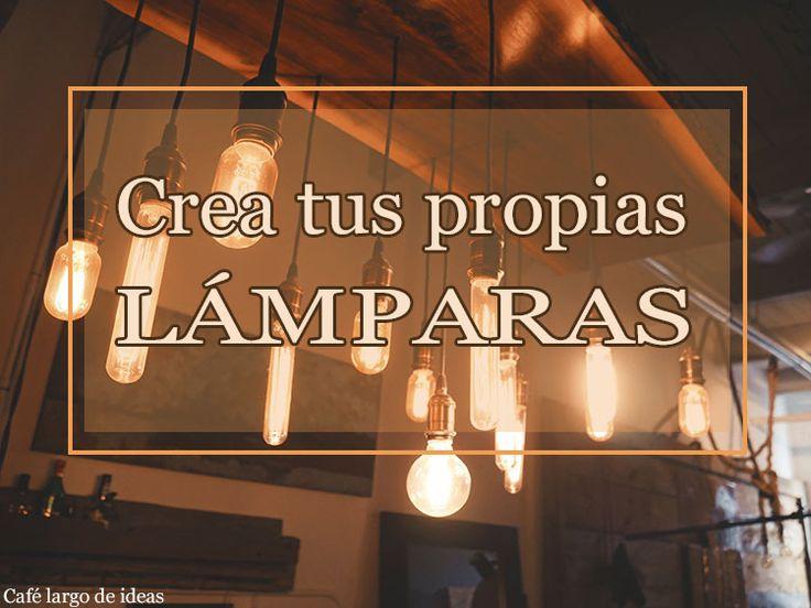 1000 ideas about hacer lamparas on pinterest lamparas - Lamparas originales ...