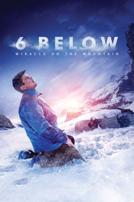 Watch Full Movie 6 Below: Miracle on the Mountain - Free Download HD Version, Free Streaming, Watch Full Movie  #watchmovie #watchmoviefree #watchmovieonline #fullmovieonline #freemovieonline #topmovies #boxoffice #mostwatchedmovies