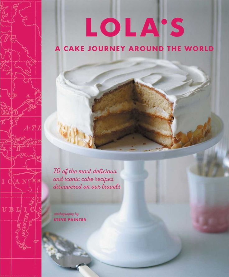 13 best 2017 baking books images on pinterest new books book and take a cake tour around with the world with this scrumptious recipe book from lolas fandeluxe Images