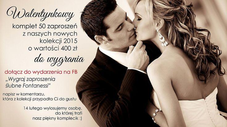Fontanessi - Wesele na głowie: 50 zaproszeń do wygrania już w Walentynki !