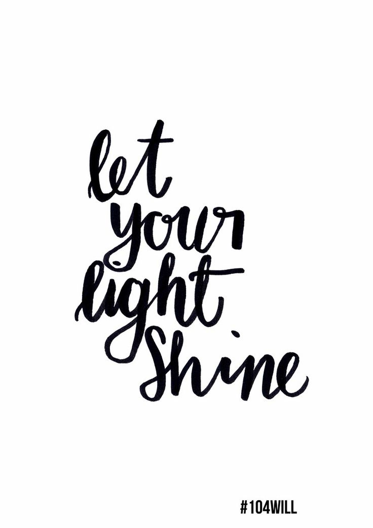 Free Inspirational Printable Let Your Light Shine #104will