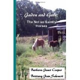 Jadon and Gabe:: The Not so Saintly Horses (Paperback)By Barbara Janet Cooper